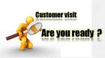 CUSTOMER VISIT, ARE YOU READY ?